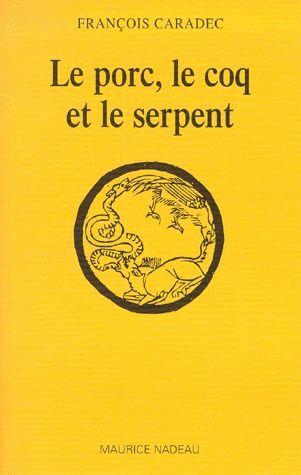LE PORC LE COQ ET LE SERPENT