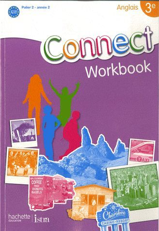 Connect 3e (Palier 2 - Annee 2) - Anglais - Workbook - Edition 2009