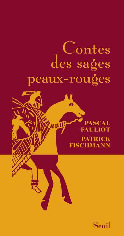 Contes Des Sages Peaux-Rouges