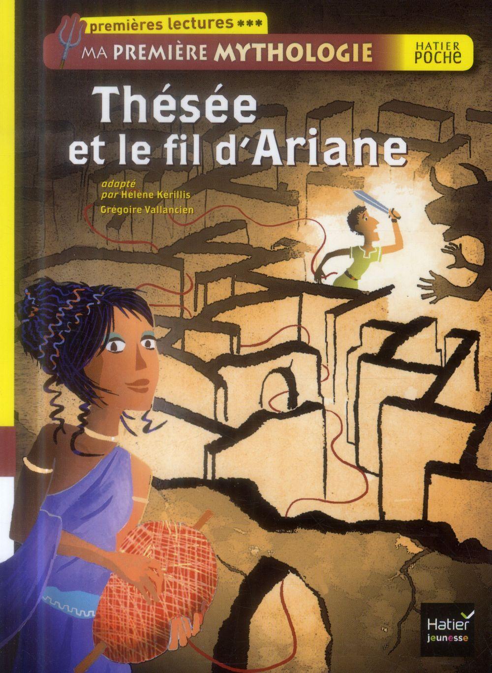 Ma Premiere Mythologie ; Thesee Et Le Fil D'Ariane