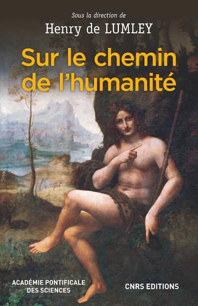 SUR LE CHEMIN DE L'HUMANITE