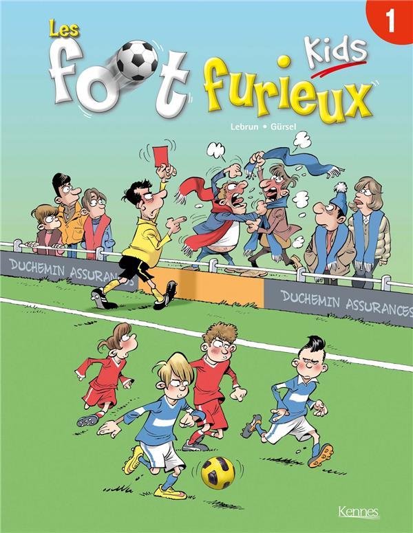 Les foot furieux kids. 1 / André Lebrun | Lebrun
