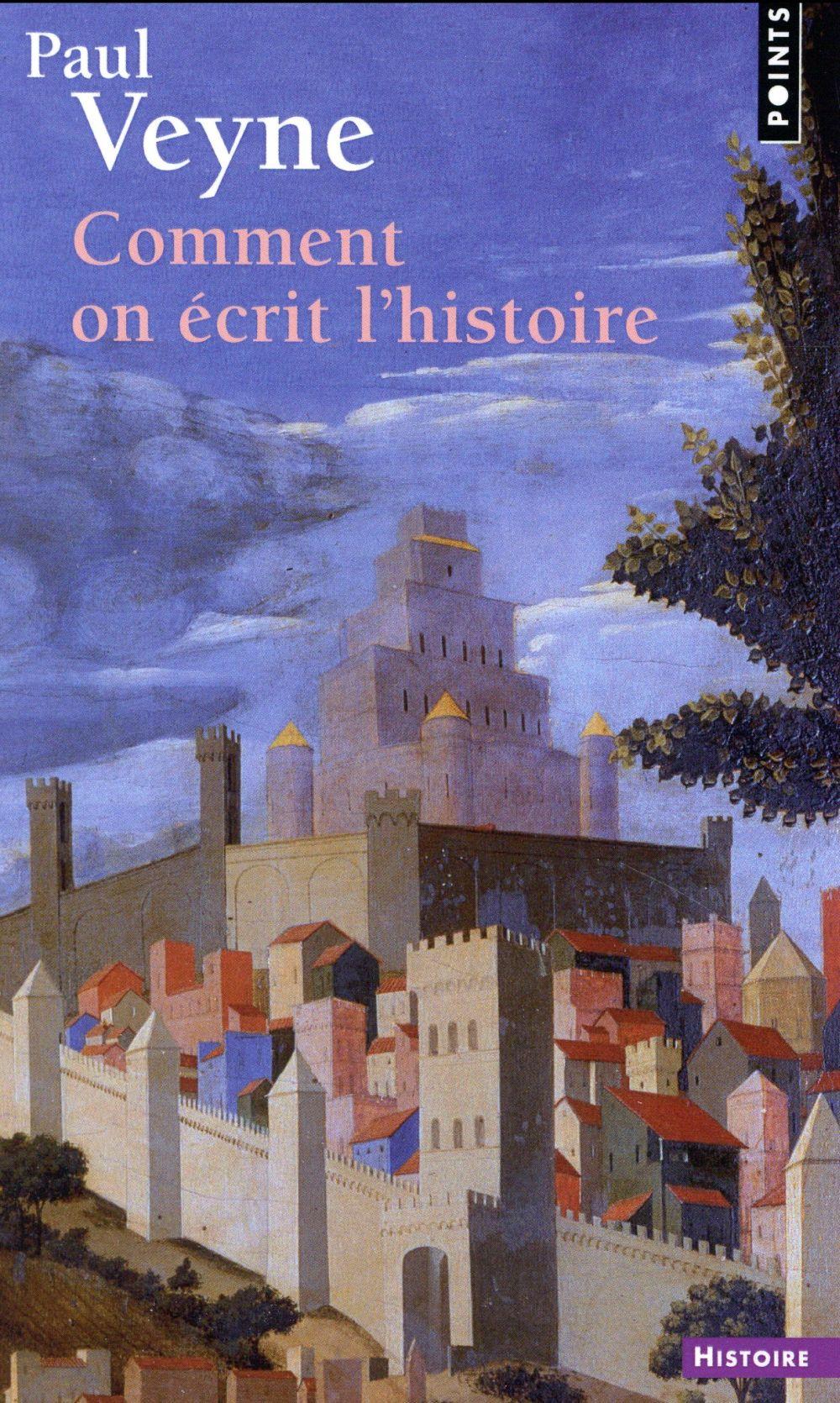 COMMENT ON ECRIT L'HISTOIRE