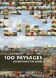 100 PAYSAGES, EXPOSITION D'UN GENRE