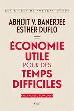 Couverture de Economie utile pour des temps difficiles