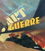 art & guerre - Béatrice Fontanel