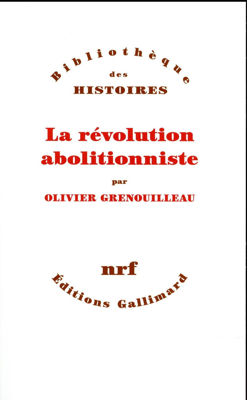 LA REVOLUTION ABOLITIONNISTE