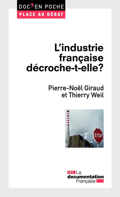 L'Industrie Francaise Decroche-T-Elle ?