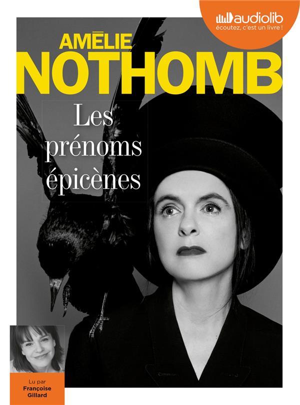 prénoms épicènes (Les) | Nothomb, Amélie. Auteur