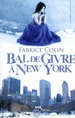 bal de givre  New York - Fabrice Colin