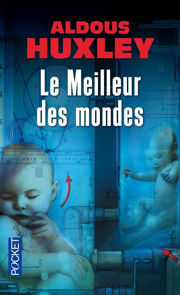 LE MEILLEUR DES MONDES  (EPUISE)
