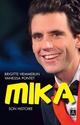 Mika ; son histoire