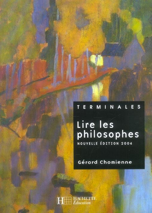 Lire Les Philosophes Terminale - Livre De L'Eleve - Edition 2004