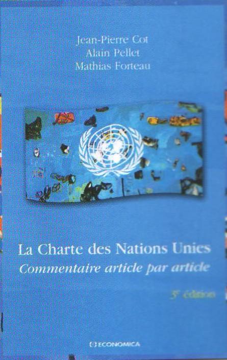 La Charte Des Nations Unies ; Commentaire Article Par Article (3e Edition)