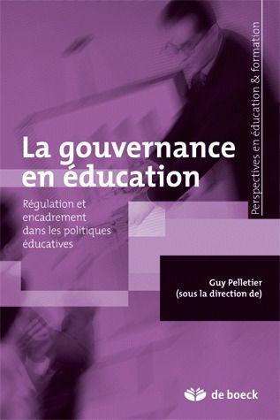 La Gouvernance En Education Regulation Et Encadrement Intermediaires