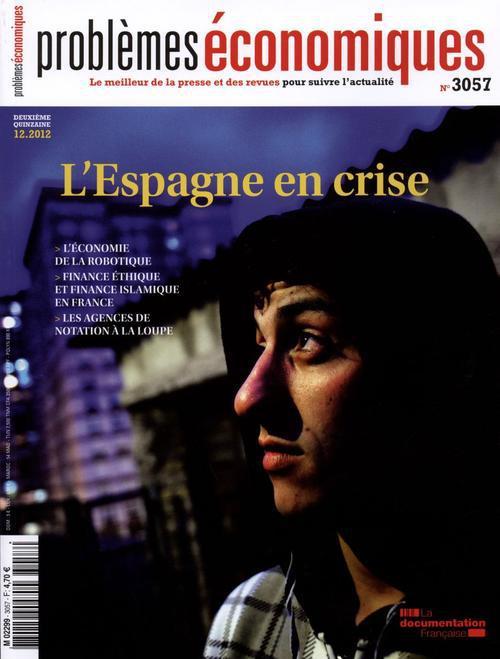 PROBLEMES ECONOMIQUES N.3057 ; l'Espagne en crise