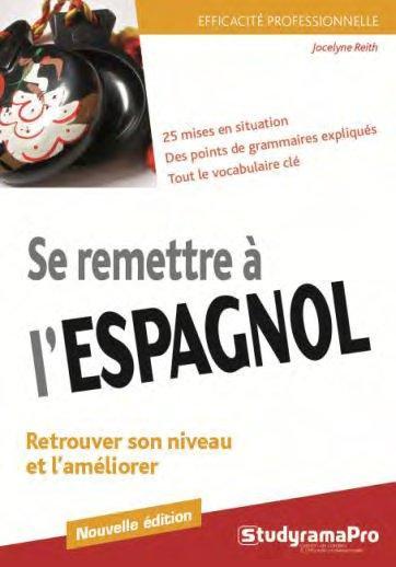 Se remettre à l'espagnol (4e édition)