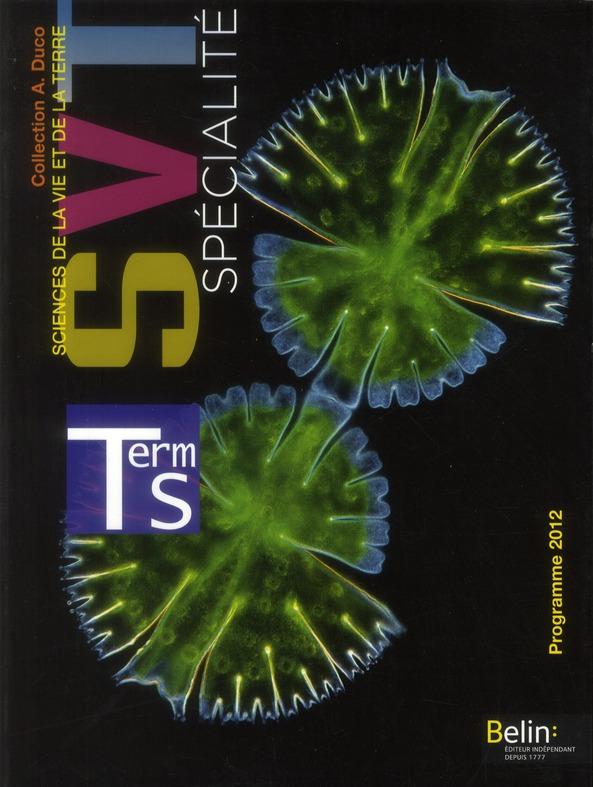 Svt ; Terminale S ; Enseignement De Specialite ; Manuel De L'Eleve