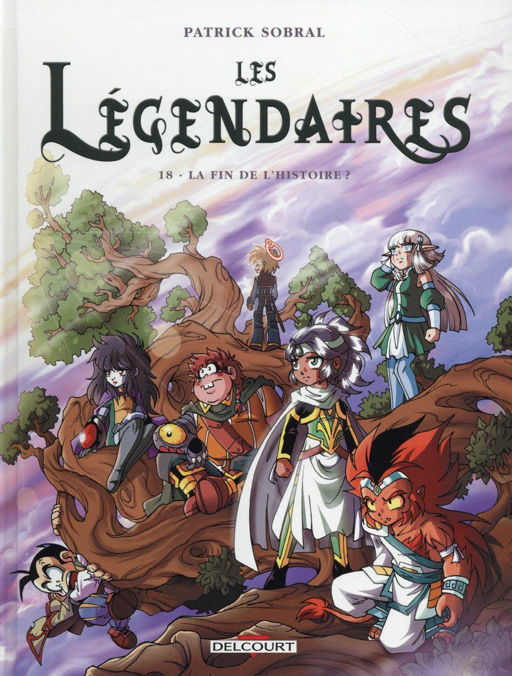 Les Légendaires. 18, La fin de l'histoire ? / Patrick Sobral | Sobral, Patrick (1972-....)