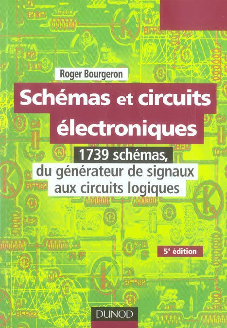Schemas Et Circuits Electroniques - Tome 2 - 5eme Edition