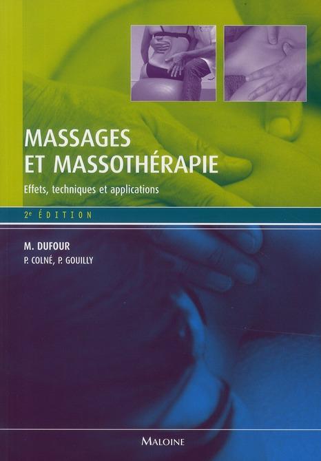 Massages Et Massotherapie 2e Ed