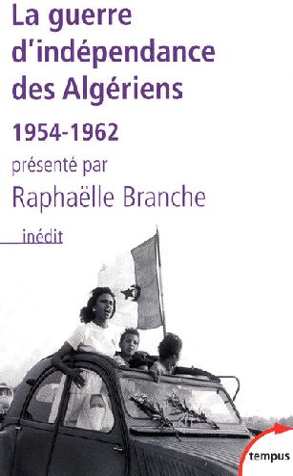 LA GUERRE D'INDEPENDANCE DES ALGERIENS 1954-1962