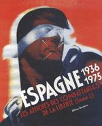 Couverture de Espagne 36-75 t.2 ; les affiches des combattant(e)s de la liberté