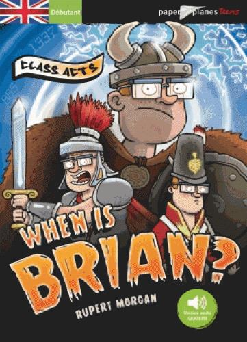 When is brian ?