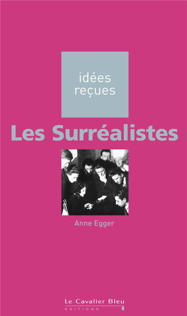 Surrealistes (Les)