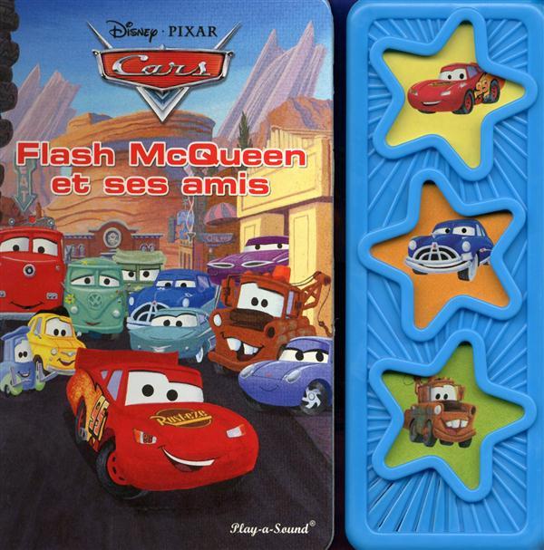 Cars ; Flash Mac Queen Et Ses Amis