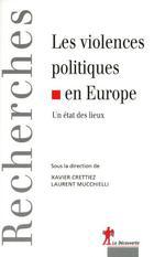 Couverture de Violences politiques en Europe ; un état des lieux