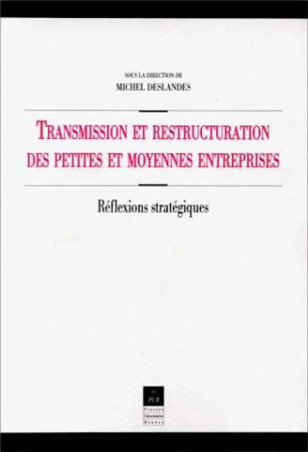 Transmission Et Restructuration Des Petites Et Moyennes Entreprises