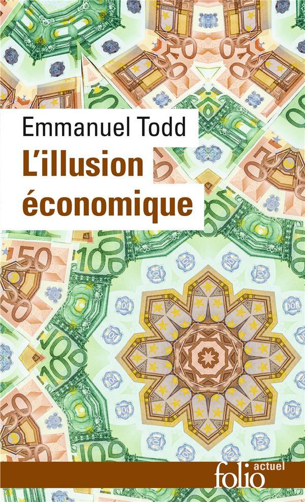 L'Illusion Economique (Essai Sur La Stagnation Des Societes Dev