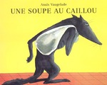 Couverture de Une soupe au caillou