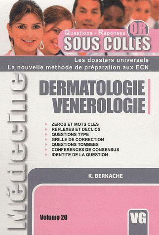 Sous Colles ; Dermatologie Venerologie