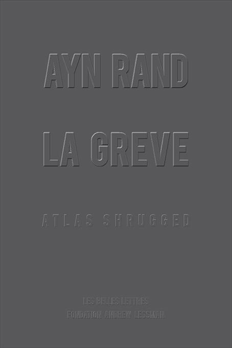 LA GREVE (ATLAS SHRUGGED)