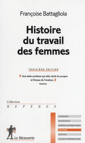 Histoire Du Travail Des Femmes ;  Une Belle Synthese Qui Allie Clarte Du Propos Et Finesse De L'Analyse