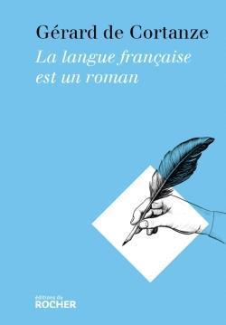 La langue française est un roman