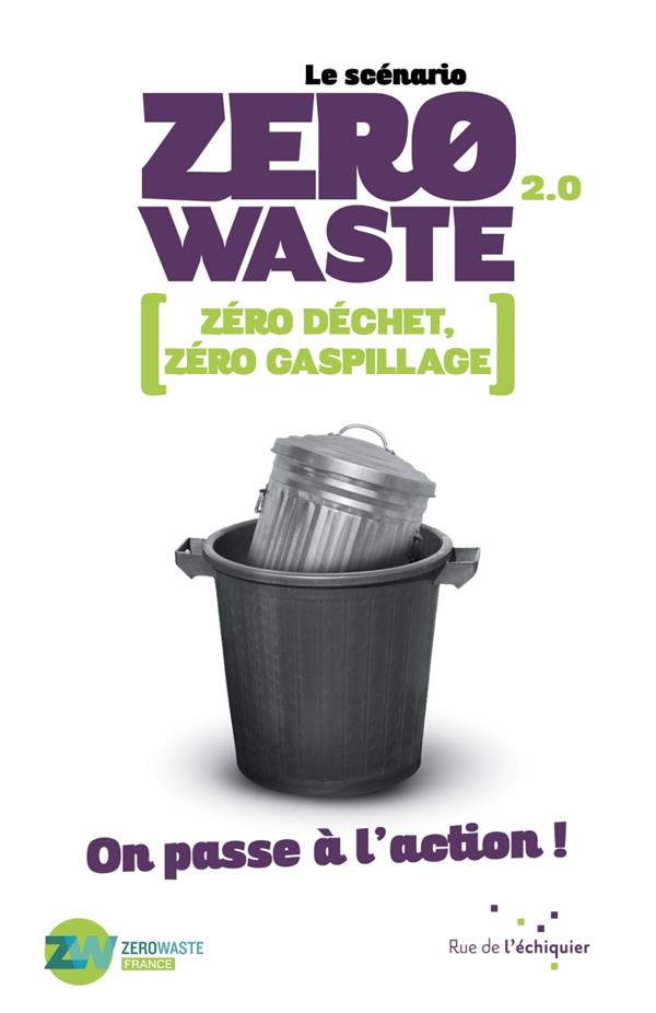 LE SCENARIO ZERO WASTE 2.0 : ON PASSE A L'ACTION !