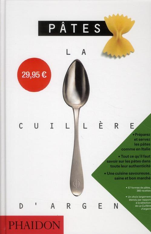 La Cuillere D'Argent ; Pates