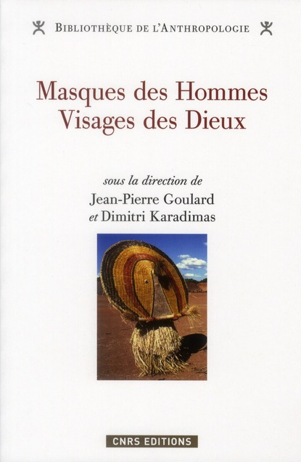 MASQUES DES HOMMES, VISAGES DES DIEUX