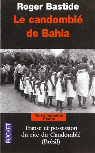 LE CANDOMBLE DE BAHIA