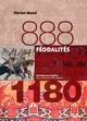 FEODALITES 888-1180