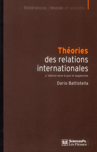 Theories Des Relations Internationales (4e Edition)