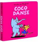 Coco danse - Dorothée De Monfreid