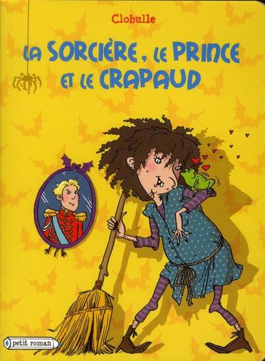 La Sorciere, Le Prince Et Le Crapaud