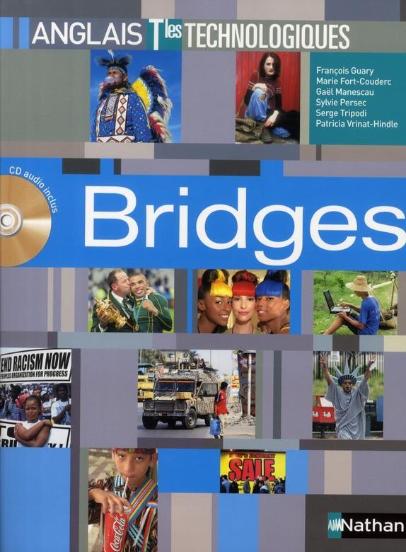 Bridges ; Terminales Technologiques ; Anglais