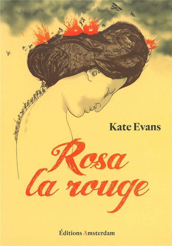Rosa la rouge ; une biographie graphique de rosa luxembourg