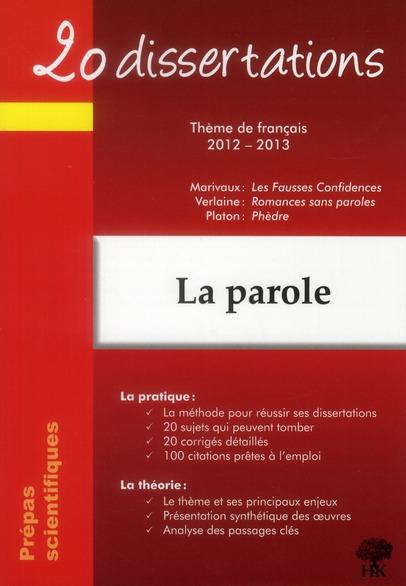 Prepas Scientifiques ; La Parole (Edition 2012/2013)