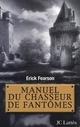 MANUEL DU CHASSEUR DE FANTOMES